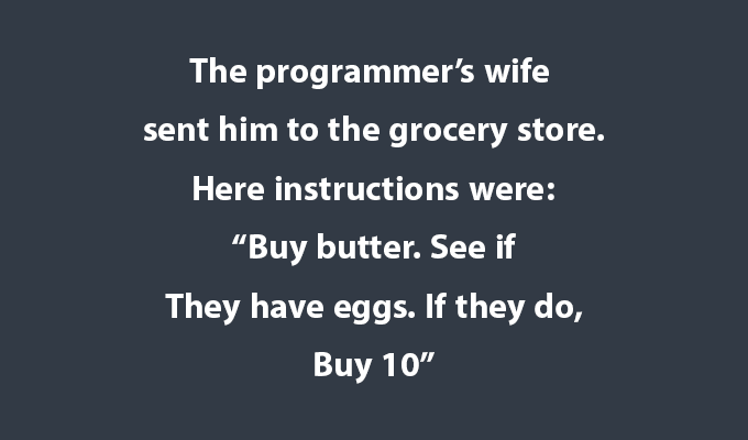 programmer's wife sent him to grocery